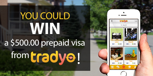 You could WIN a $500.00 prepaid visa from Tradyo