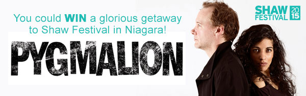 You could WIN a glorious getaway to Shaw Festival in Niagara!