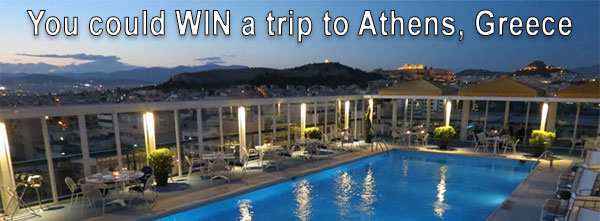 You could WIN a trip to Athens, Greece!