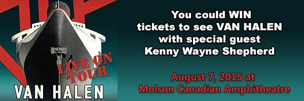 You could WIN tickets to see Van Halen on August 7th at Molson Canadian Amphitheatre