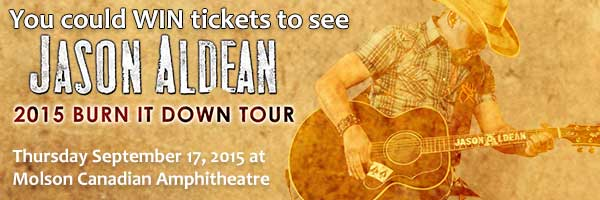You could WIN tickets to see Jason Aldean: Burn It Down Tour at Molson Canadian Amphitheatre on September 17!
