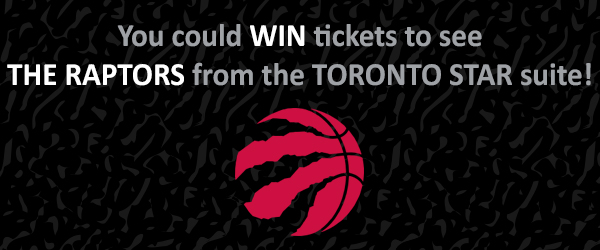 You could WIN tickets to see the RAPTORS!